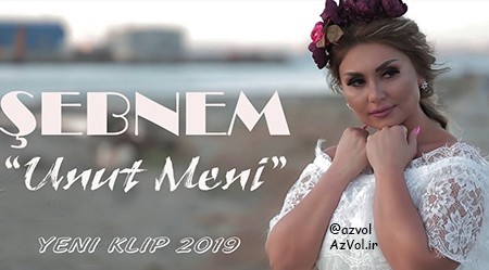 دانلود آهنگ آذربایجانی جدید Sebnem Tovuzlu به نام Unut Meni